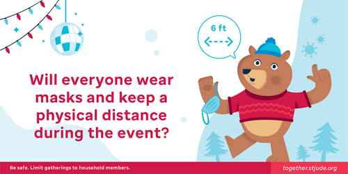 Will everyone wear masks and keep a physical distance during the event?