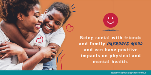 Being social with friends and family improves mood and can have positive impacts on physical and mental health.