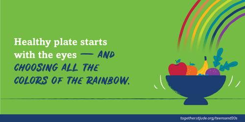Healthy plate starts with the eyes - and choosing all the colors of the rainbow.